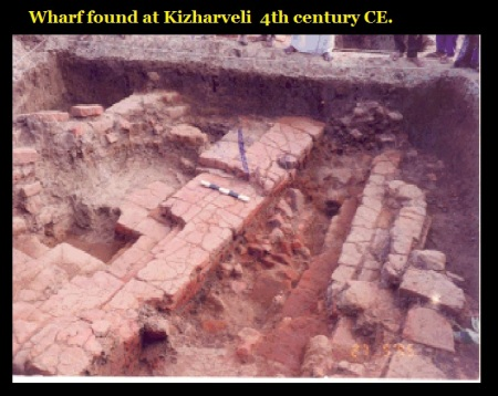 Wharf found at Kizharveli 4th century CE.